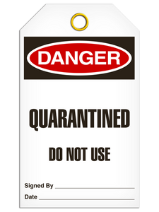 Danger Quarantined Do Not Use Tags