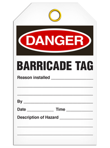Danger Barricade Tag Tags