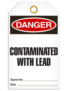 Danger Contaminated Lead Tags