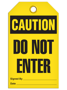Caution Do Not Enter Tags