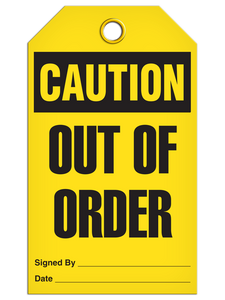 Caution Out Of Order Tags