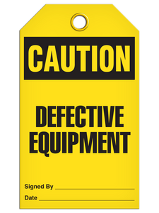 Caution Defective Equipment Tags