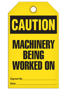 Caution Machine Work Tags