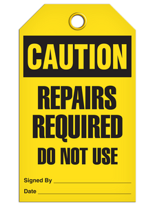 Caution Repairs Required Tags