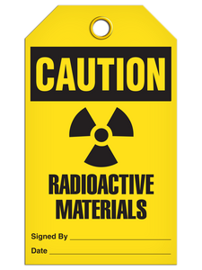Caution Radioactive Tags