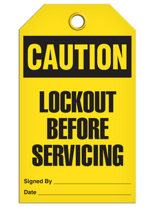 Caution Lockout Before Servicing Tags