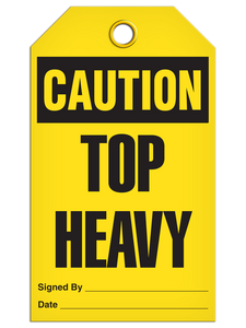 Caution Top Heavy Tags