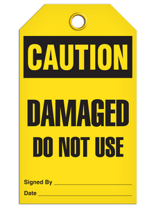 Caution Damaged Use Tags