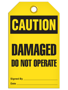 Caution Damaged Do Not Operate Tags