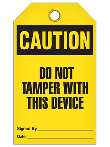 Caution Do Not Tamper Tags