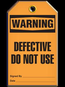 Warning Defective Use Tags