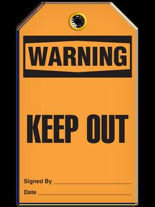 Warning Keep Out Tags