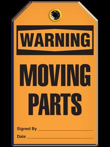 Warning Moving Parts Tags