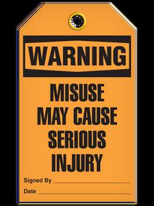 Warning Serious Injry Tags