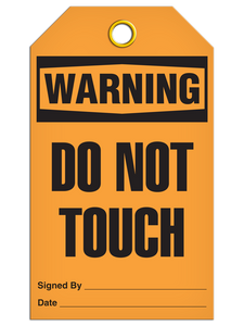 Warning Do Not Touch Tags