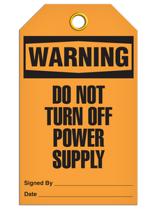 Warning Not Power Off Tags