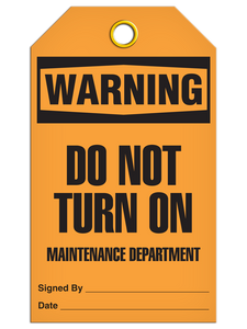 Warning Do Not Turn On Maintenance Department Tags