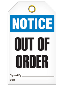 Notice Out Of Order Tags