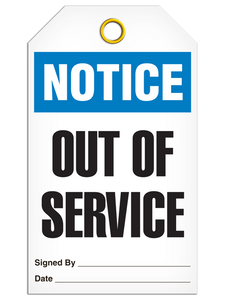 Notice Out Of Service Tags