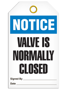 Notice Valve Closed Tags