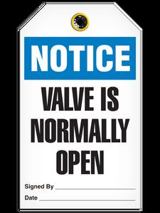 Notice Valve Open Tags