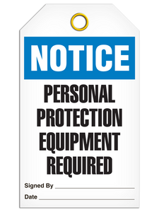 Notice Personal Protection Equipment Required Tags
