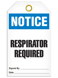 Notice Respirator Required Tags