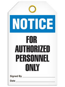Notice For Authorized Personnel Only Tags