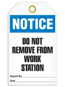 Notice Work Station Tags