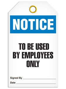 Notice Employee Only Tags