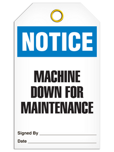 Notice Machine Down Tags