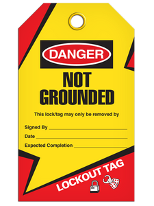 Lockout Not Grounded Tags