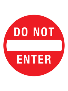 Do Not Enter Sign - Aluminum