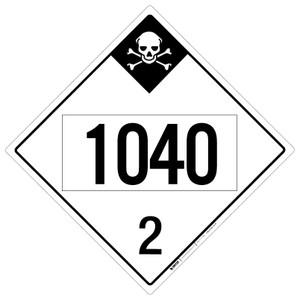 Inhalation Hazard: Class 2 - UN1040 - Placard Sign