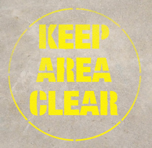 Keep Area Clear Stencil