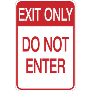 Exit Only - Do Not Enter Aluminum Sign