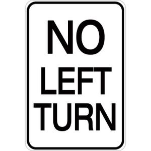 No Left Turn - Aluminum Sign