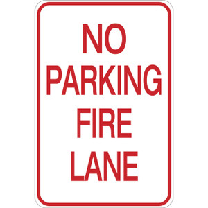 No Parking - Fire Lane - Aluminum Sign