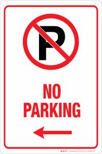 No Parking with Left Arrow - Aluminum Sign