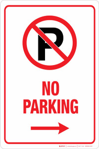 No Parking (with right arrow) - Aluminum Sign