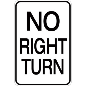 No Right Turn - Aluminum Sign