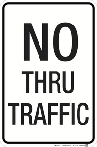 No Thru Traffic - Aluminum Sign