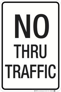 No Thru Traffic - Aluminum Sign