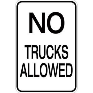 No Trucks Allowed - Aluminum Sign