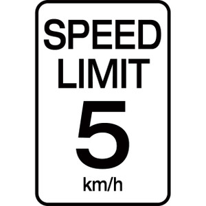 Speed Limit 5 km - Aluminum Sign