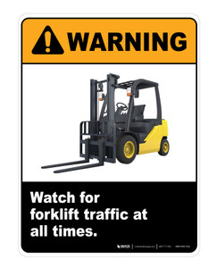 Danger watch for forklift traffic at all times