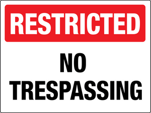 Restricted No Trespassing