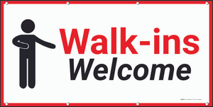 Walk Ins Welcome Banner