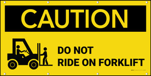 Caution Do Not Ride On Forklift Banner