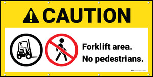 Caution Forklift Area No Pedestrians ANSI Banner